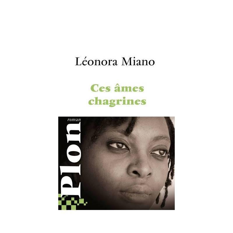 Ces âmes chagrines de Léonora Miano