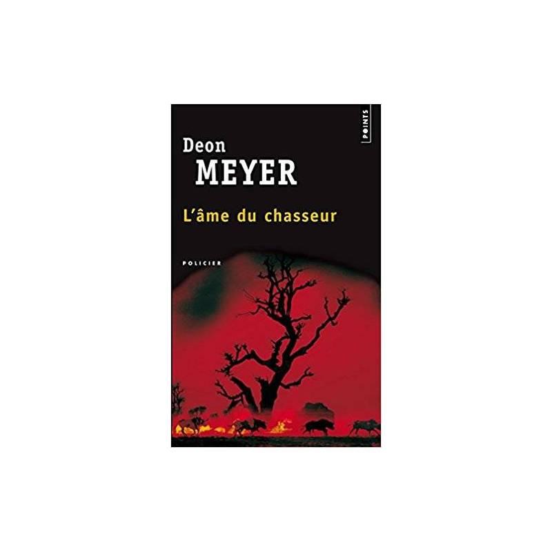 L'âme du chasseur de Deon Meyer