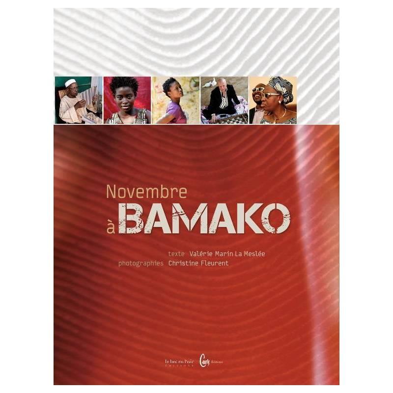Novembre à Bamako de Marin La Meslée et Fleurent