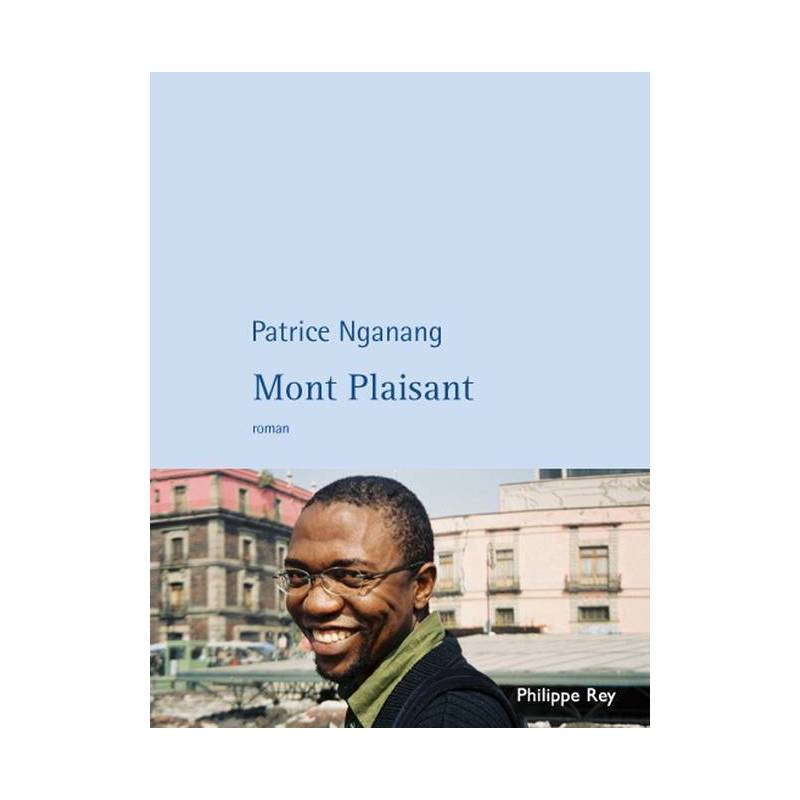 Mont Plaisant de Patrice Nganang