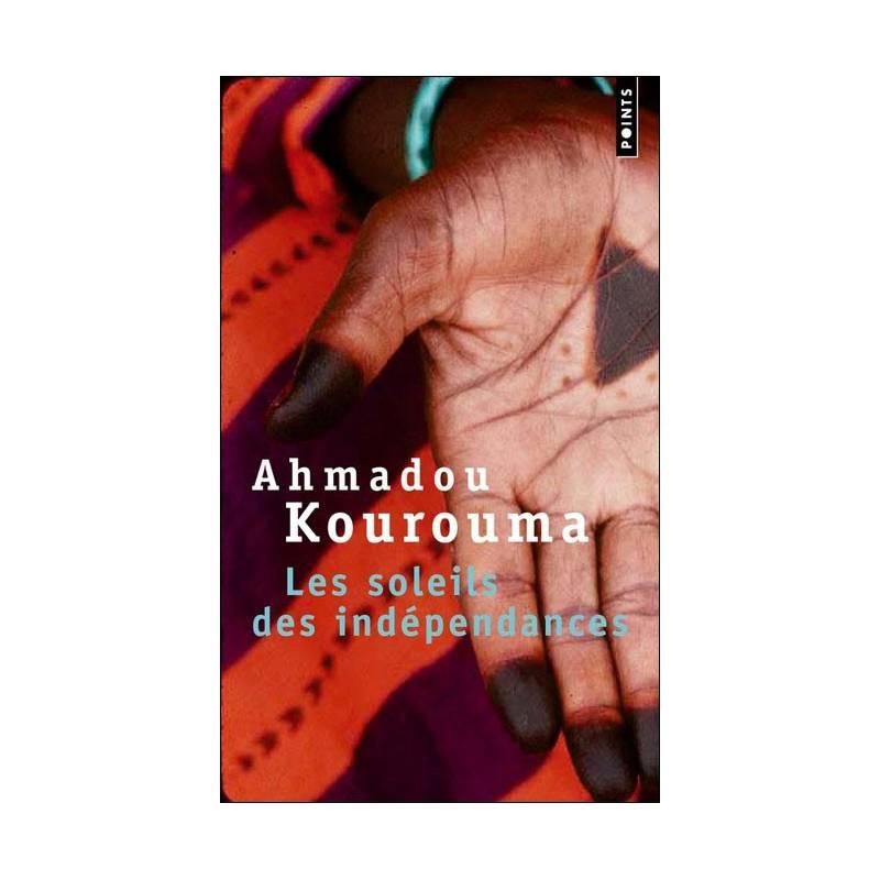 Les soleils des Indépendances de Ahmadou Kourouma