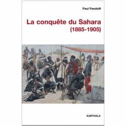 La conquête du Sahara (1885-1905) de Paul Pandolfi
