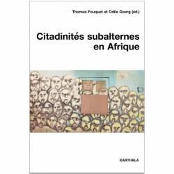 Citadinités subalternes en Afrique de Thomas Fouquet et Odile Goerg