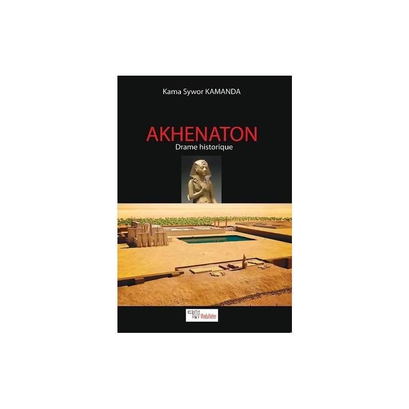 AKHENATON (drame historique)