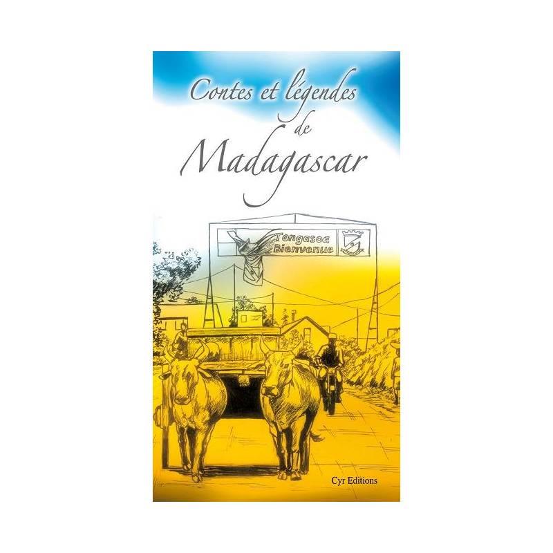 Contes et légendes de Madagascar de Marc Koutekissa