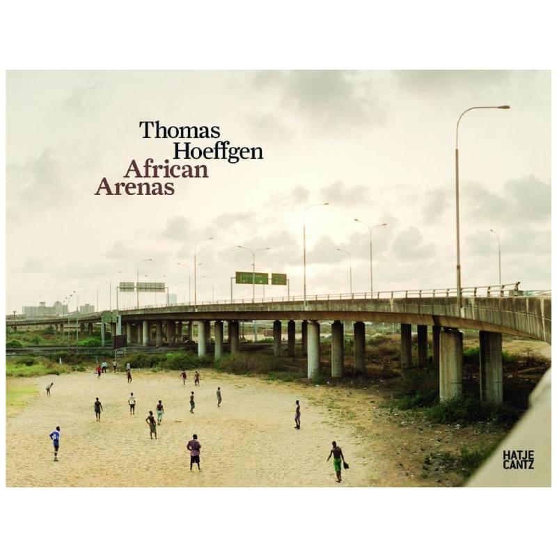 African Arenas de Thomas Hoeffgen