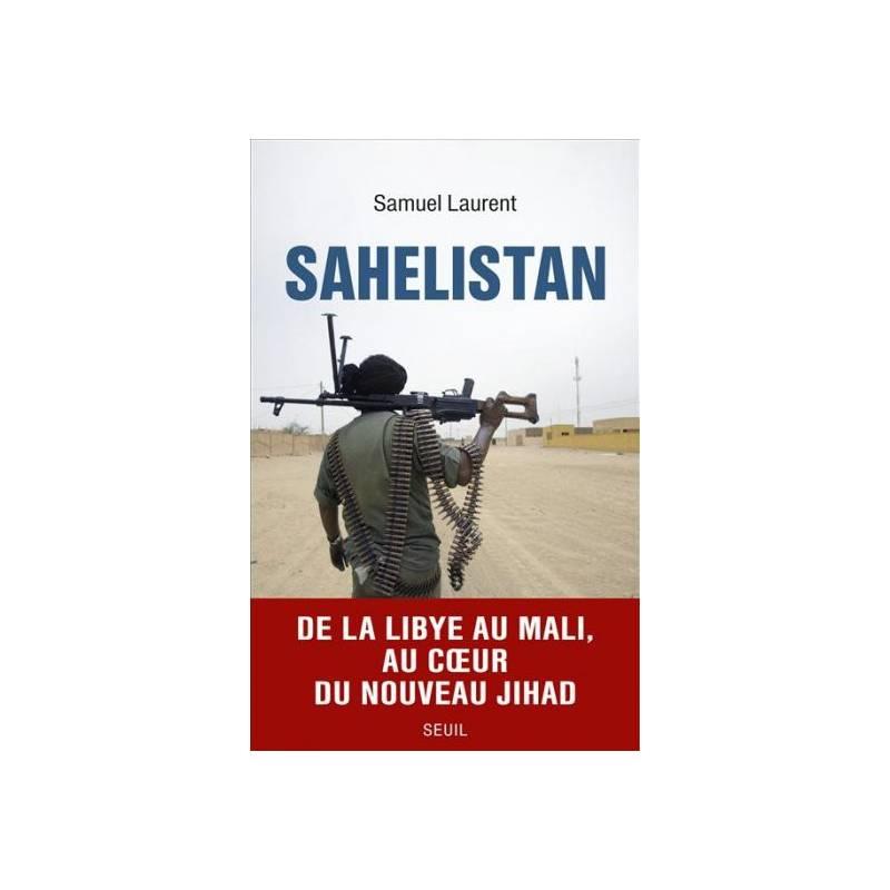 Sahelistan de Samuel Laurent