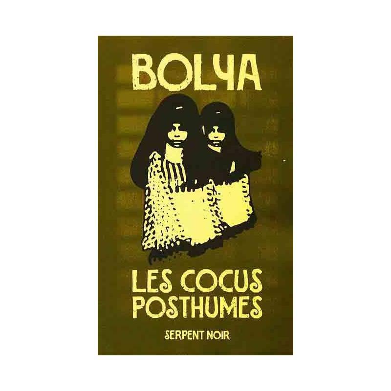 Les cocus posthumes de Bolya