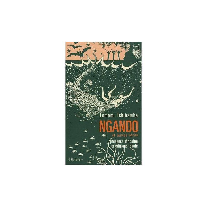 Ngando et autres récits de Lomami Tchibamba