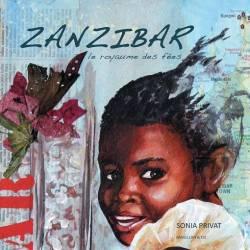 Zanzibar, le royaume des fées de Sonia Privat