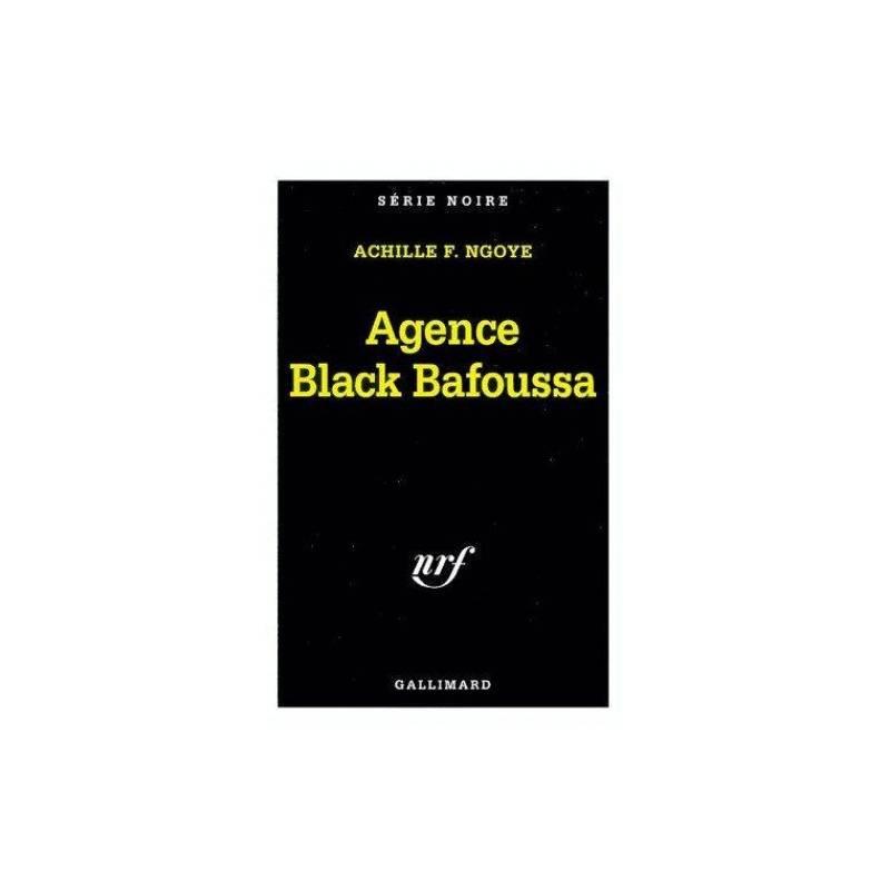 Agence Black Bafoussa de Achille F. Ngoye