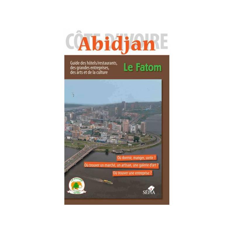 Abidjan - Guide Fatom et Viviane Froger Fortaillier