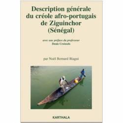 Description générale du créole afro-portugais de Ziguinchor (Sénégal) de Noël Bernard Biagui