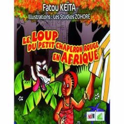 Le loup du petit chaperon rouge en Afrique de Fatou Keïta