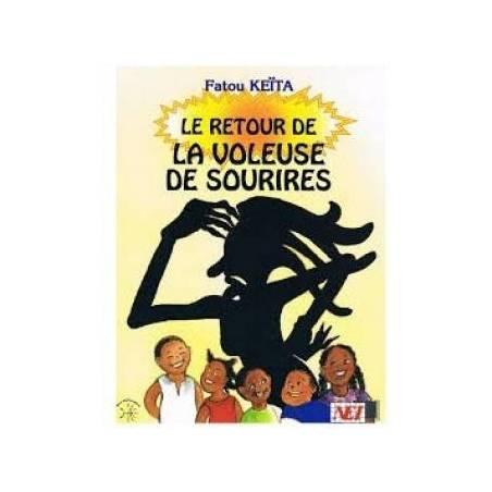 Le retour de la voleuse de sourires de Fatou Keïta