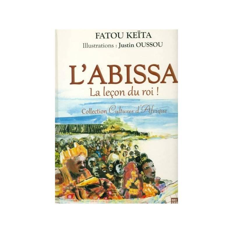 L'ABISSA - La leçon du roi ! de Fatou Keïta
