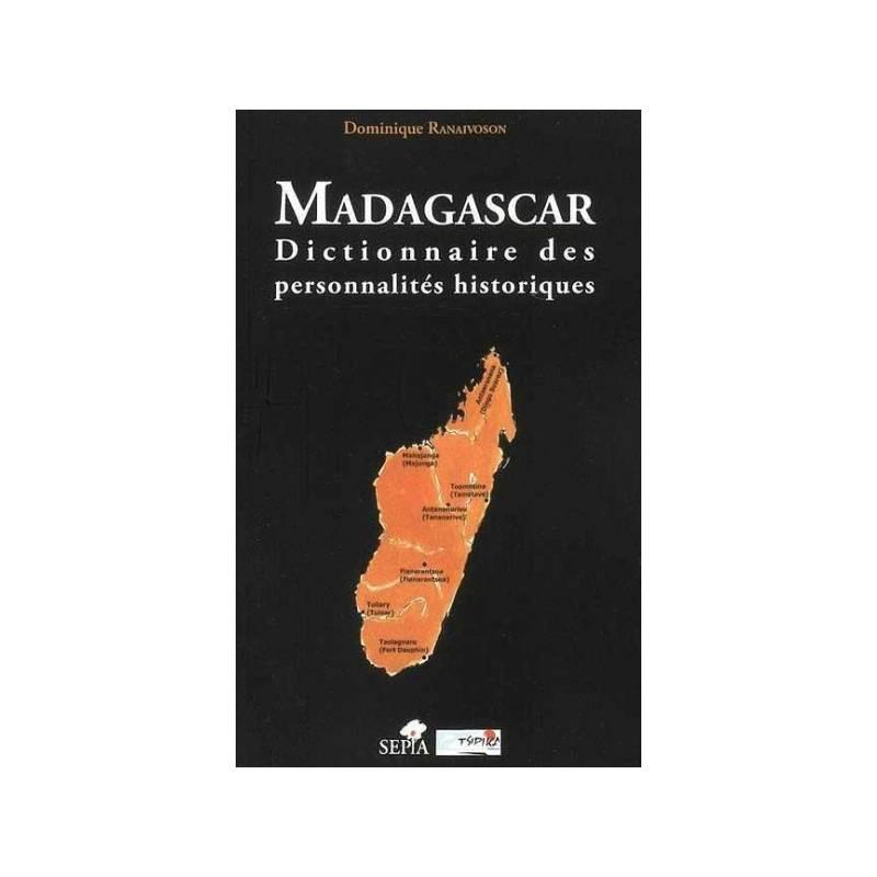 Madagascar, Dictionnaire des personnalités historiques de Dominique Ranaivoson