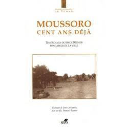 Moussoro, cent ans déjà