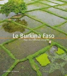 Burkina Faso. Pays des hommes intègres.