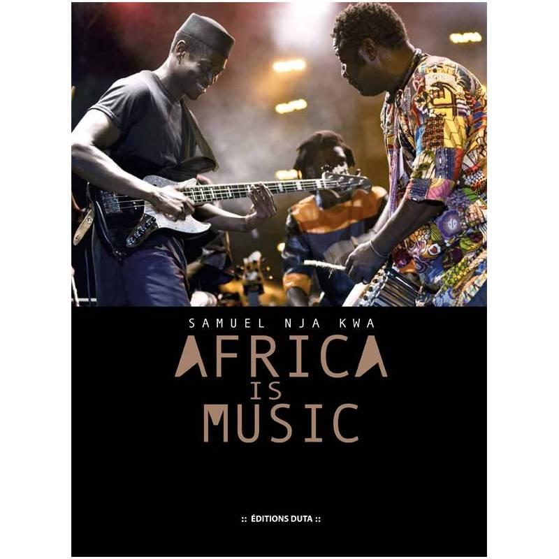 Africa is Music de Samuel Nja Kwa