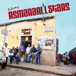 Asmara All Stars - Eritrea's got Soul