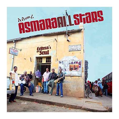 Asmara All Stars - Eritrea's got Soul