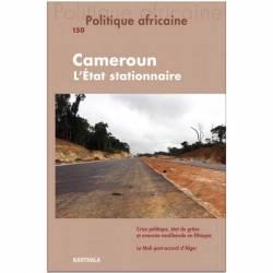 Politique africaine n°150 : Cameroun, l'Etat stationnaire