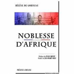 Noblesse d'Afrique de Hélène De Gobineau