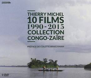 Thierry Michel - 10 films 1990-2015 - Collection Congo-Zaïre