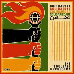 The Souljazz Orchestra - Solidarité
