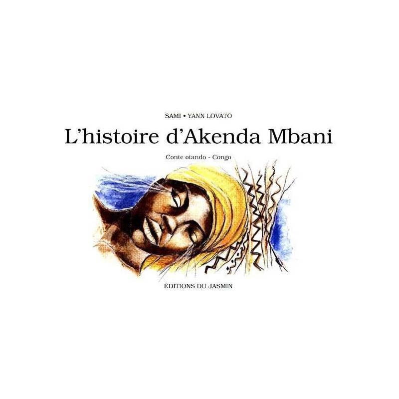 L'histoire d'Akenda Mbani