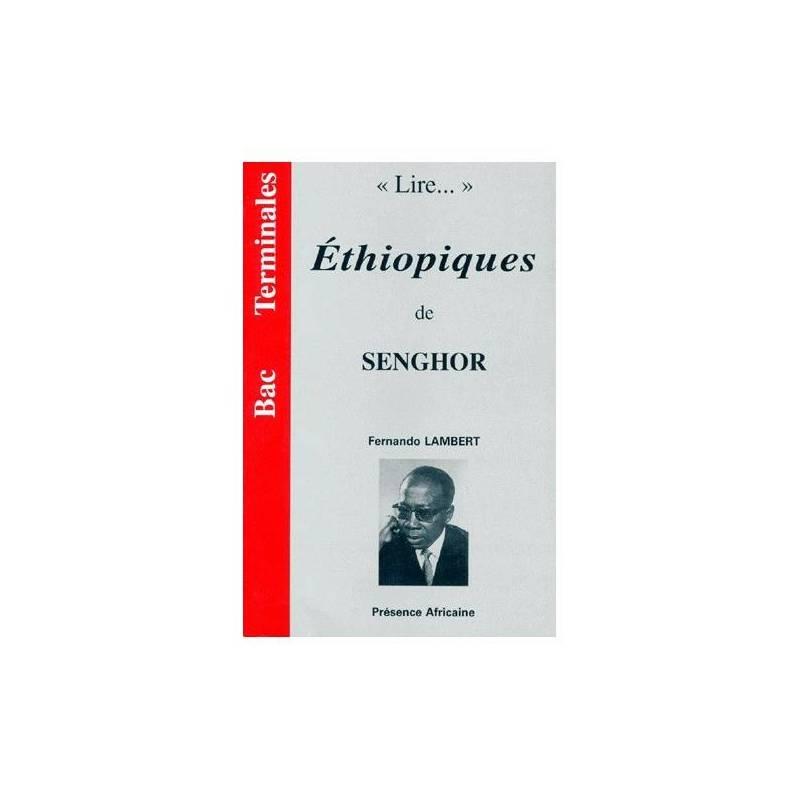 """Lire..."" Ethiopiques de Senghor de Fernando Lambert"