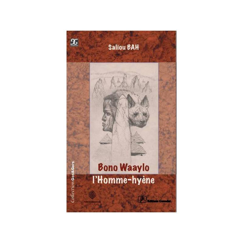 Bono Waaylo, L'Homme-hyène