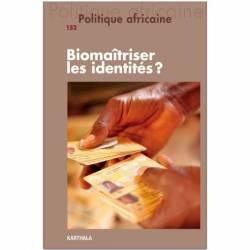 Politique africaine n°152 : Biomaîtriser les identités ?