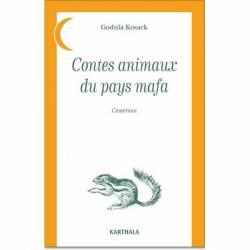 Contes animaux des pays mafa de Godula Kosack