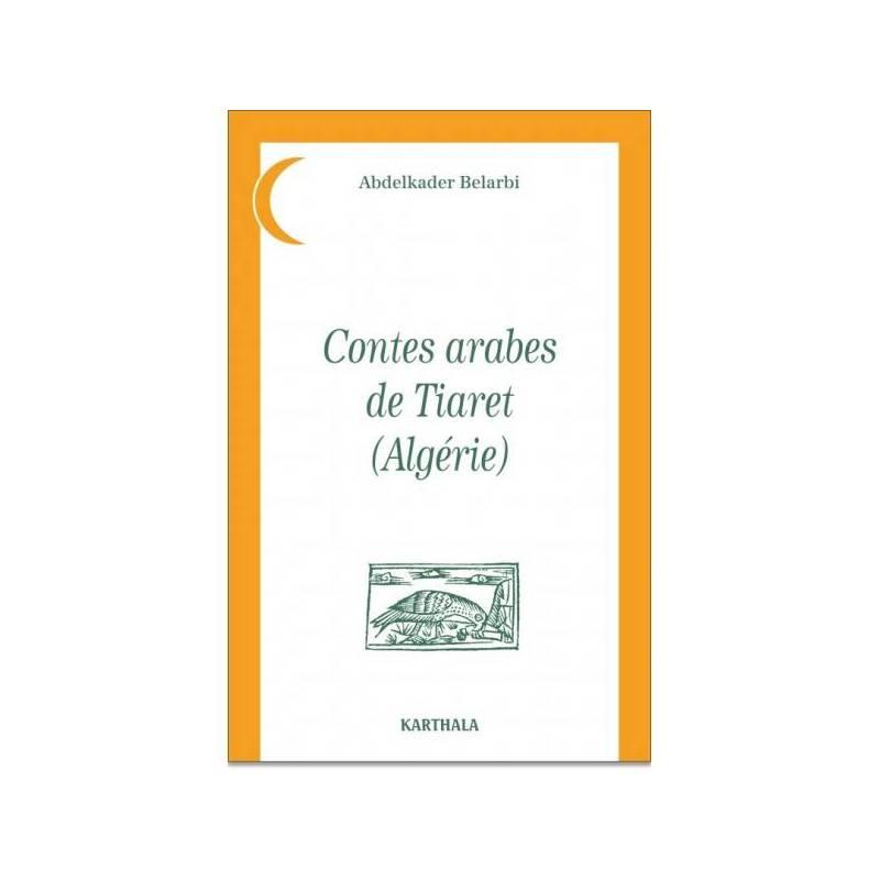 Contes arabes de Tiaret (Algérie)