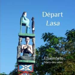 Départ / Lasa