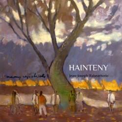 Hainteny de Jean-Joseph Rabearivelo, Johary Ravaloson et Mamy Rajoelisolo