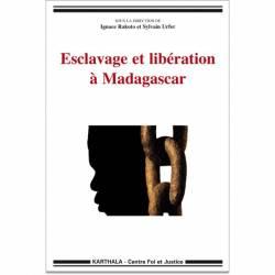 Esclavage et libération à Madagascar de Ignace Rakoto et Sylvain Urfer